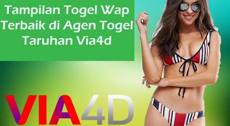 Tampilan Togel Wap Terbaik di Agen Togel Taruhan Via4d
